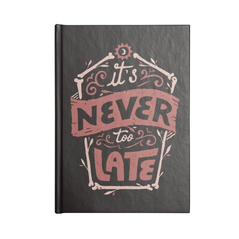 Never Late Accessories Blank Journal Notebook by Tatak Waskitho