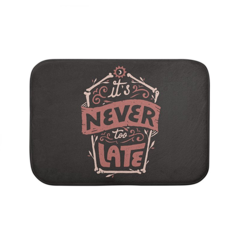 Never Late Home Bath Mat by skitchism's Artist Shop