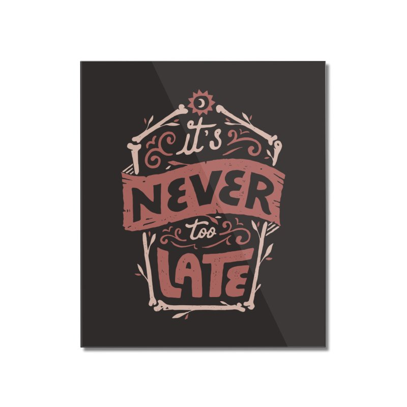 Never Late Home Mounted Acrylic Print by Tatak Waskitho