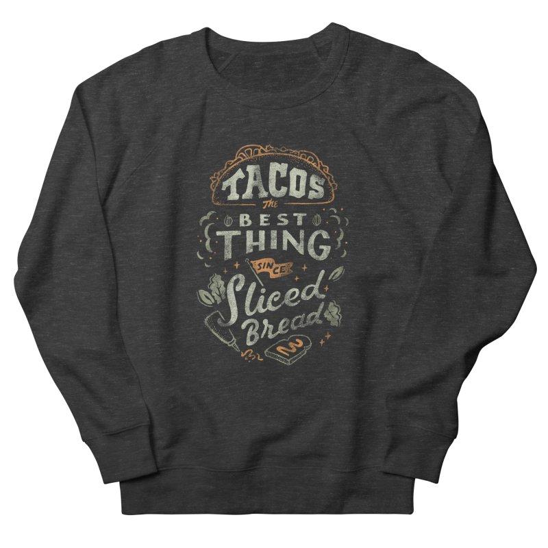 Best Tacos Men's French Terry Sweatshirt by Tatak Waskitho