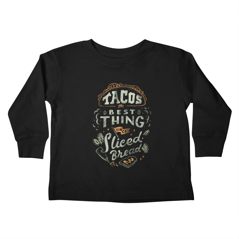 Best Tacos Kids Toddler Longsleeve T-Shirt by Tatak Waskitho