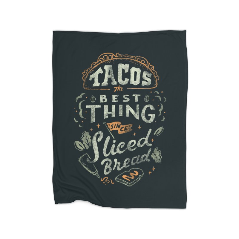 Best Tacos Home Fleece Blanket Blanket by Tatak Waskitho
