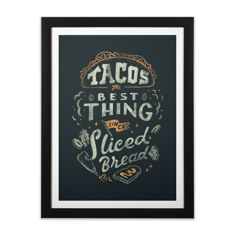 Best Tacos Home Framed Fine Art Print by Tatak Waskitho