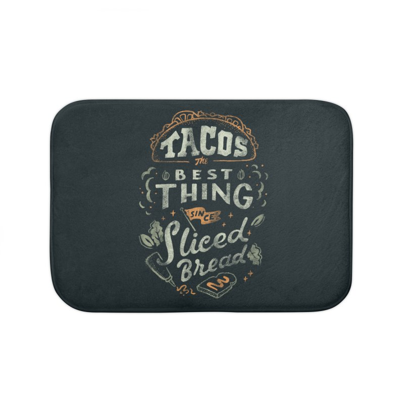 Best Tacos Home Bath Mat by Tatak Waskitho