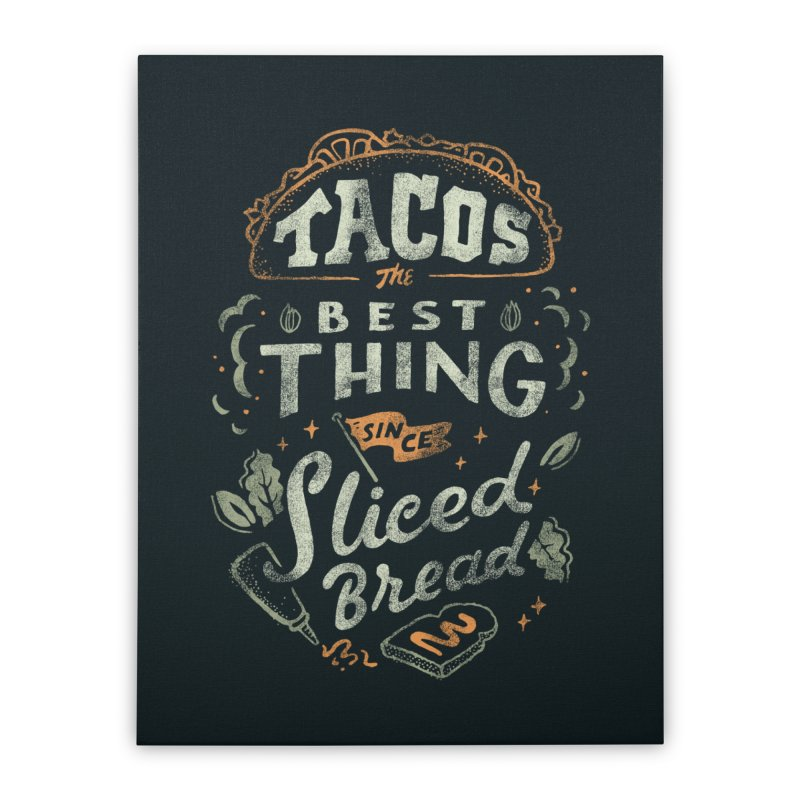 Best Tacos Home Stretched Canvas by Tatak Waskitho