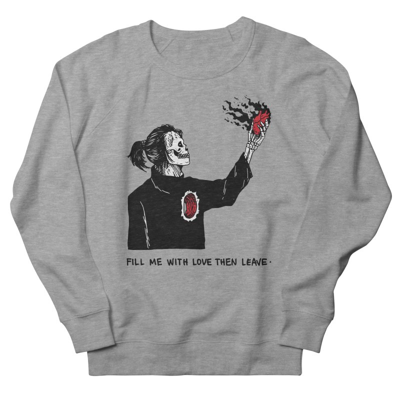 That's How You Kill A Man Like Me Women's French Terry Sweatshirt by skullpel illustrations's Artist Shop