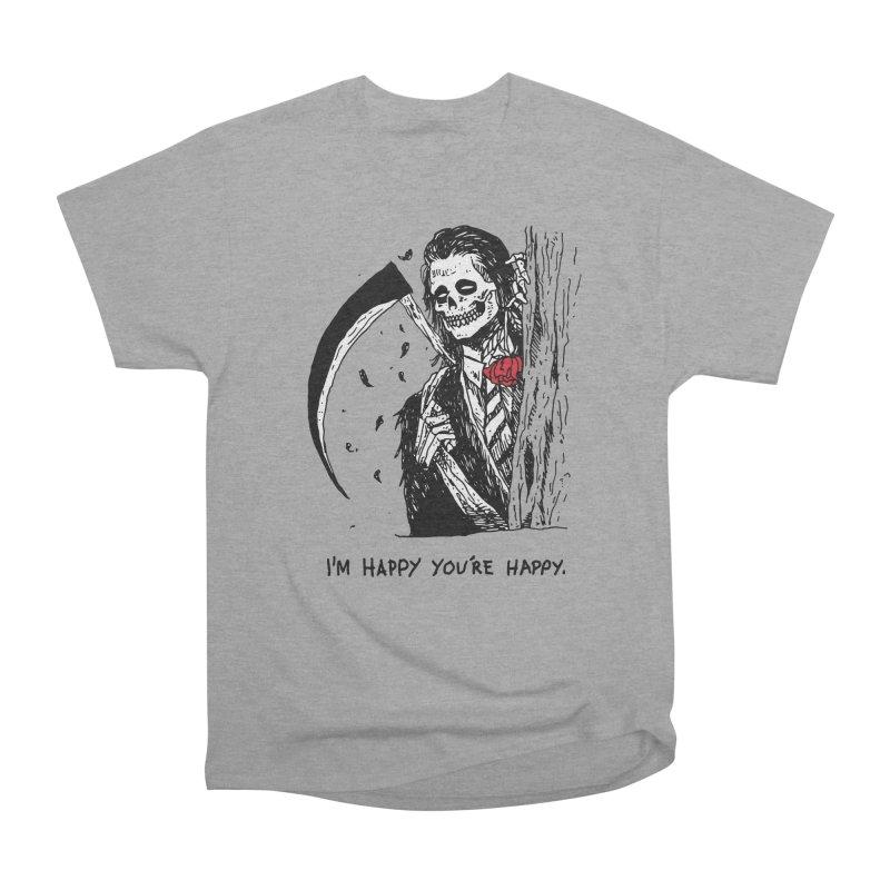I'm Happy You're Happy Women's Heavyweight Unisex T-Shirt by skullpel illustrations's Artist Shop