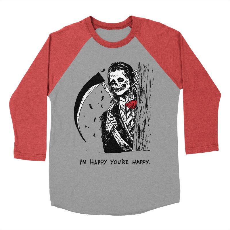 I'm Happy You're Happy Men's Baseball Triblend Longsleeve T-Shirt by skullpel illustrations's Artist Shop
