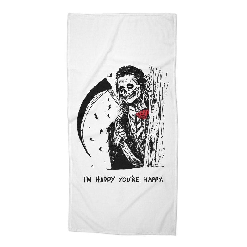 I'm Happy You're Happy Accessories Beach Towel by Skullpel Illustrations's Artist Shop