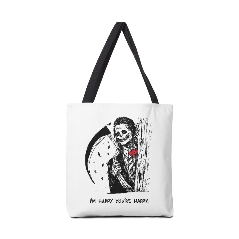 I'm Happy You're Happy Accessories Tote Bag Bag by skullpel illustrations's Artist Shop