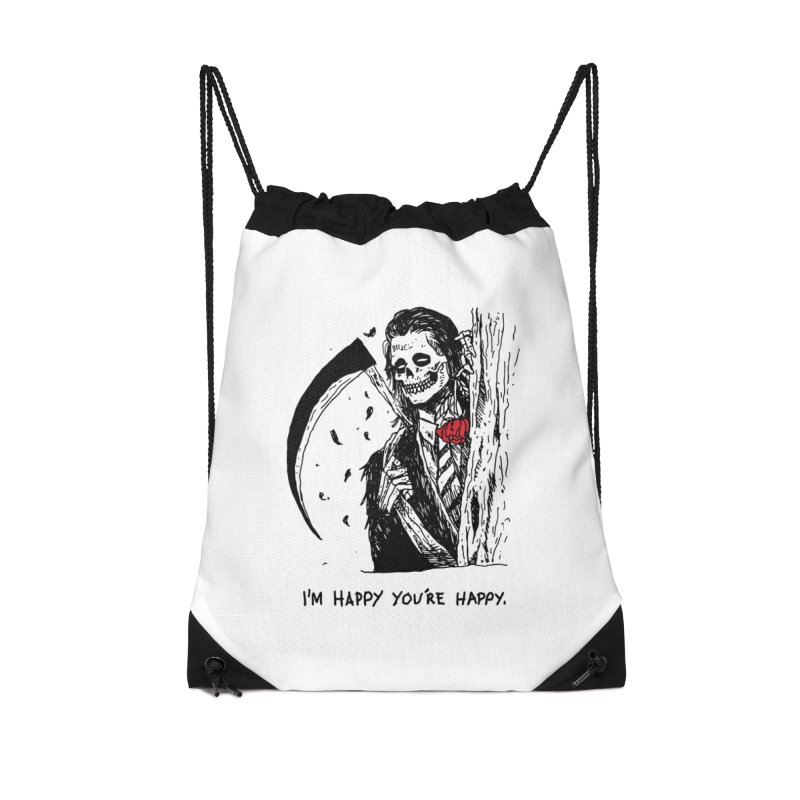 I'm Happy You're Happy Accessories Drawstring Bag Bag by skullpel illustrations's Artist Shop