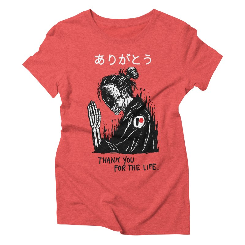Thank You For The Life Women's Triblend T-Shirt by Skullpel Illustrations's Artist Shop