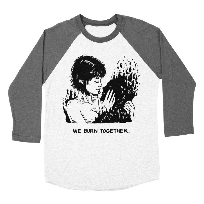 We Burn Together Women's Baseball Triblend Longsleeve T-Shirt by Skullpel Illustrations's Artist Shop