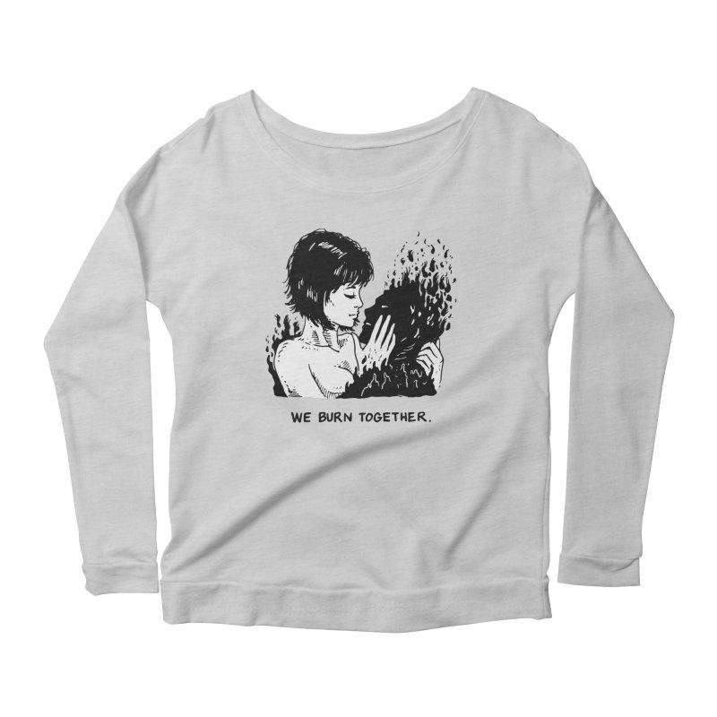 We Burn Together Women's Scoop Neck Longsleeve T-Shirt by Skullpel Illustrations's Artist Shop