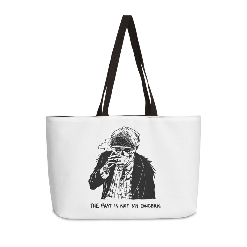 The Past Ain't My F***cking Concern. Accessories Weekender Bag Bag by Skullpel Illustrations's Artist Shop