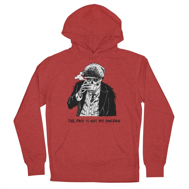 The Past Ain't My F***cking Concern. Men's French Terry Pullover Hoody by Skullpel Illustrations's Artist Shop