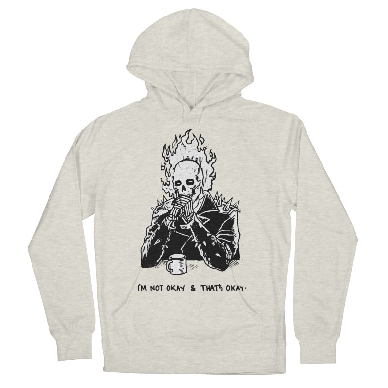 ...And That's Okay Women's French Terry Pullover Hoody by Skullpel Illustrations's Artist Shop