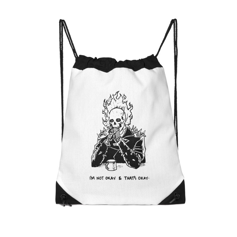 ...And That's Okay Accessories Drawstring Bag Bag by Skullpel Illustrations's Artist Shop