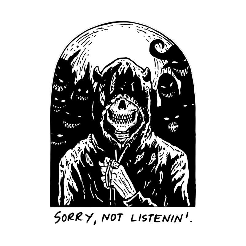 Not Listenin' by skullpelillustrations's Artist Shop