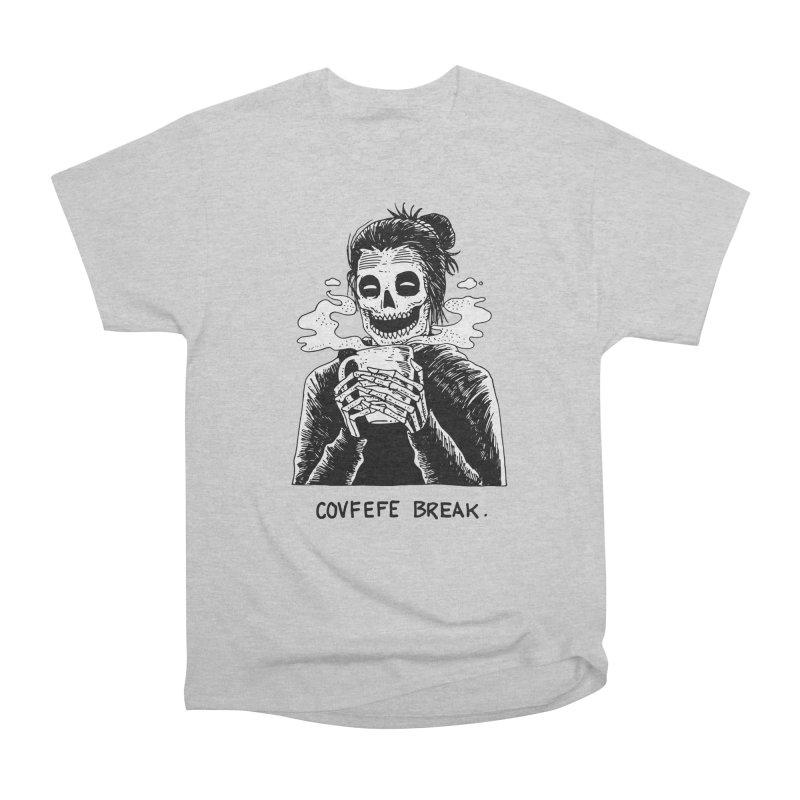 Have Break, Have a Covfefe. Men's Heavyweight T-Shirt by skullpelillustrations's Artist Shop