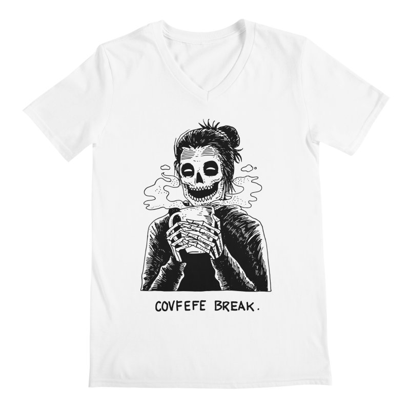 Have Break, Have a Covfefe. Men's Regular V-Neck by skullpelillustrations's Artist Shop