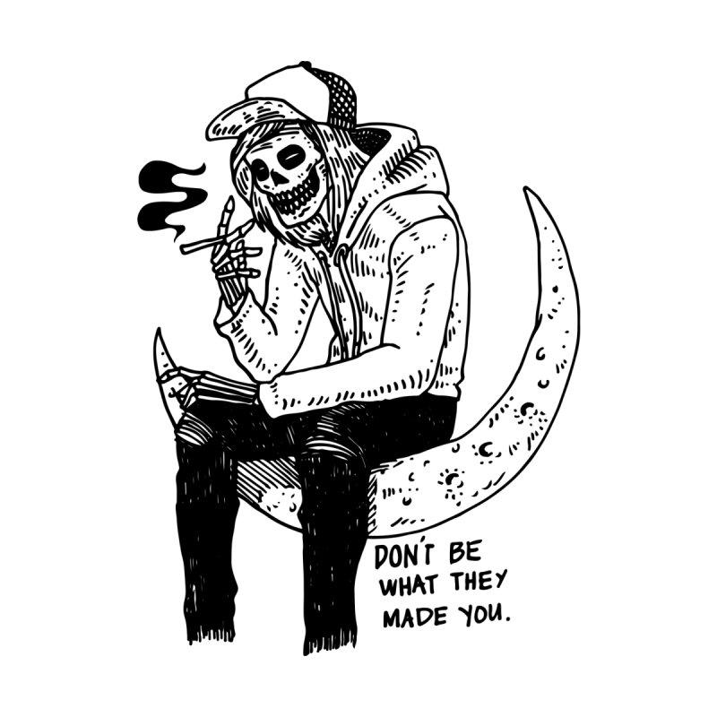 Don't Be by skullpelillustrations's Artist Shop