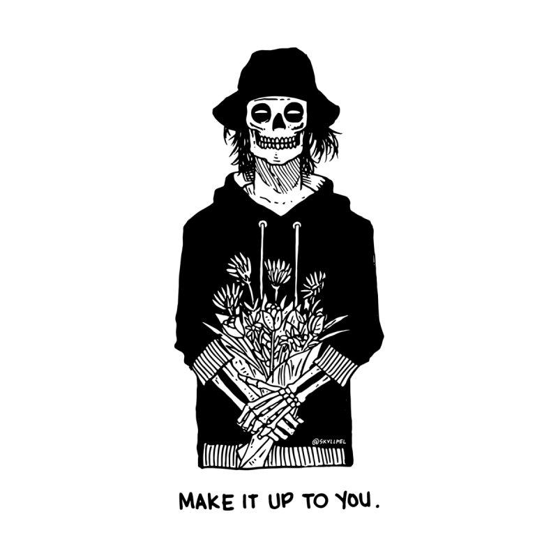 I'll Make It Up to You by skullpelillustrations's Artist Shop