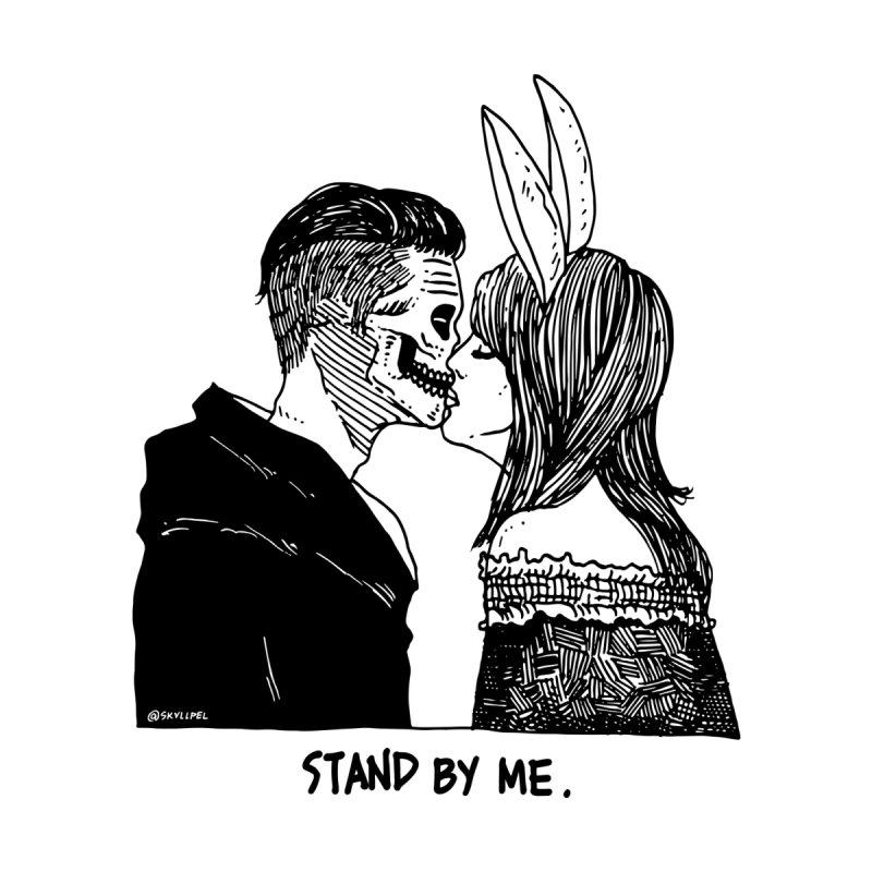 Stand By Me by skullpelillustrations's Artist Shop