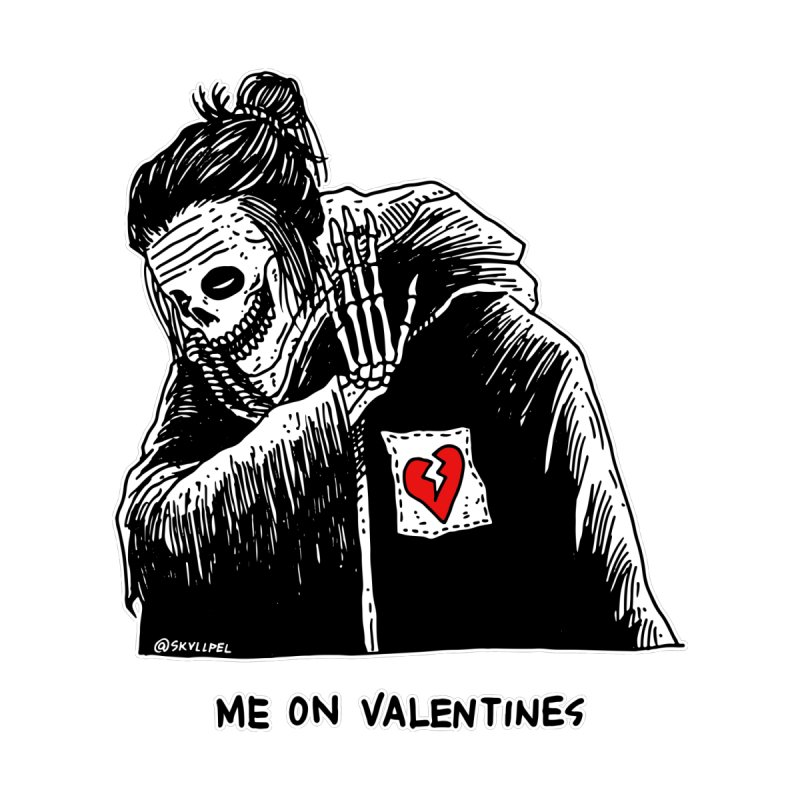 Me On Valentine's by skullpelillustrations's Artist Shop