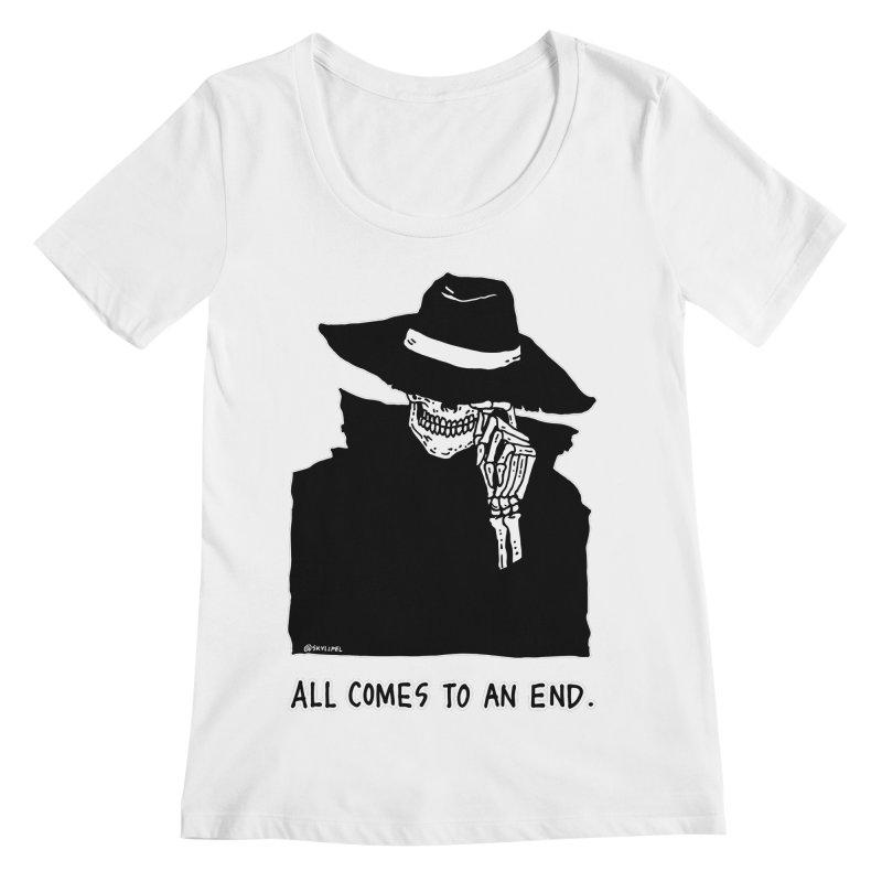All Comes To An End Women's Regular Scoop Neck by skullpelillustrations's Artist Shop