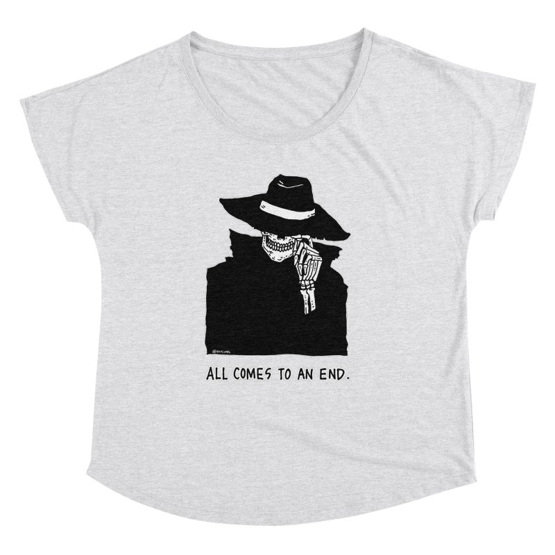 All Comes To An End Women's Dolman Scoop Neck by skullpelillustrations's Artist Shop