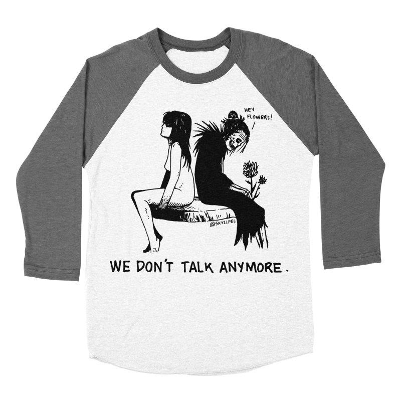 We Don't Talk Anymore Women's Baseball Triblend Longsleeve T-Shirt by skullpelillustrations's Artist Shop