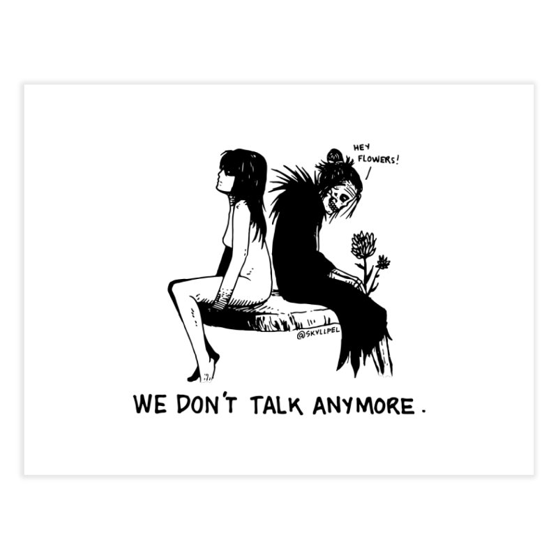 We Don't Talk Anymore Home Fine Art Print by skullpelillustrations's Artist Shop