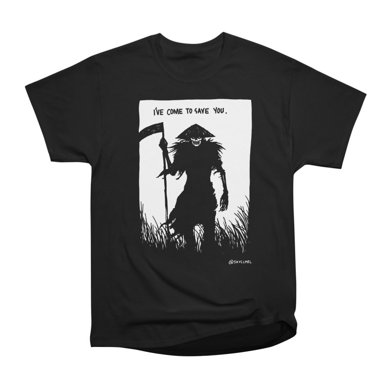 I Have Come To Save You Women's Heavyweight Unisex T-Shirt by skullpelillustrations's Artist Shop