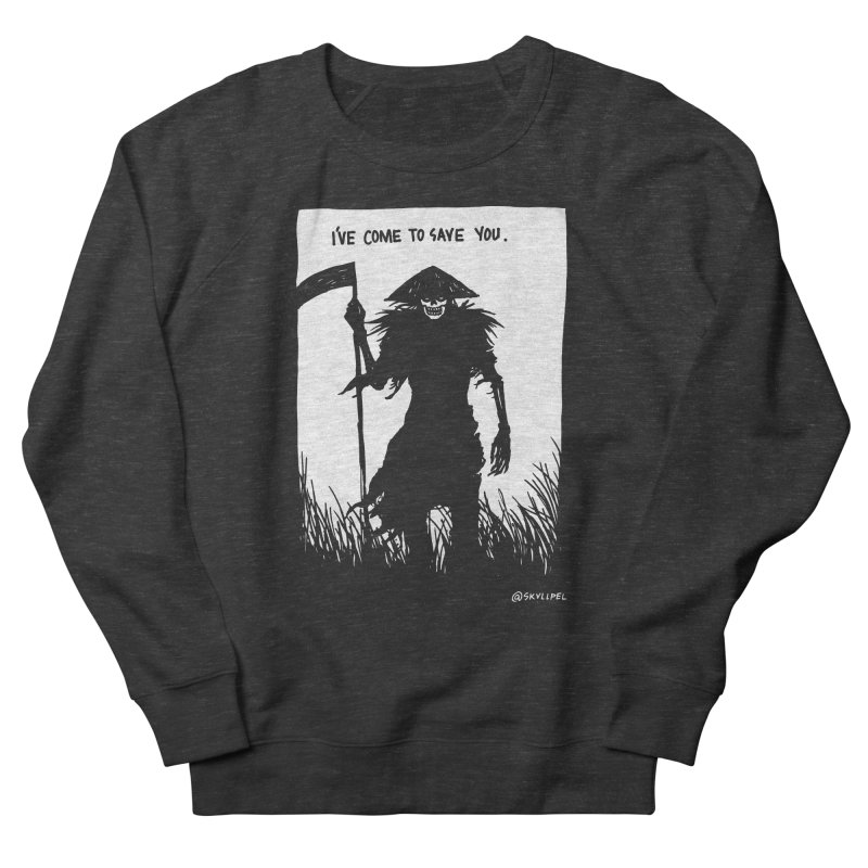 I Have Come To Save You Men's French Terry Sweatshirt by skullpelillustrations's Artist Shop