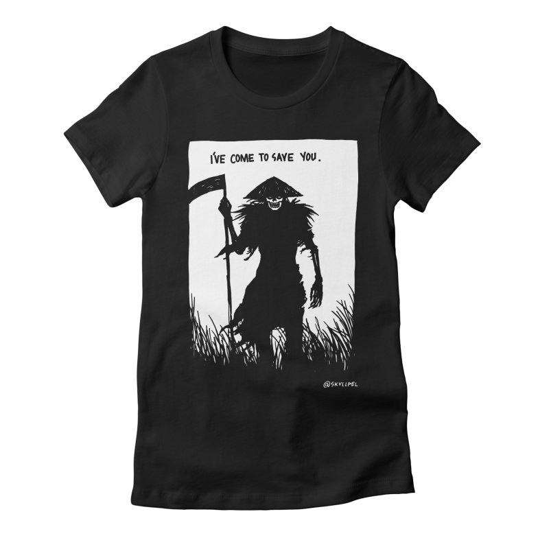 I Have Come To Save You Women's Fitted T-Shirt by skullpelillustrations's Artist Shop