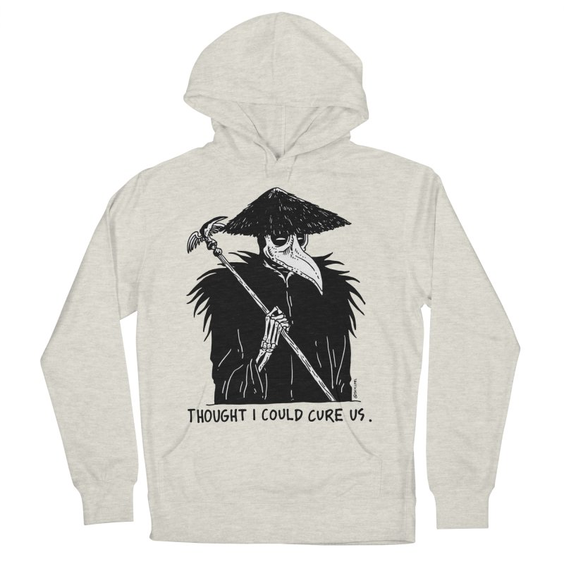 Thought I Could Cure Us Women's French Terry Pullover Hoody by skullpelillustrations's Artist Shop