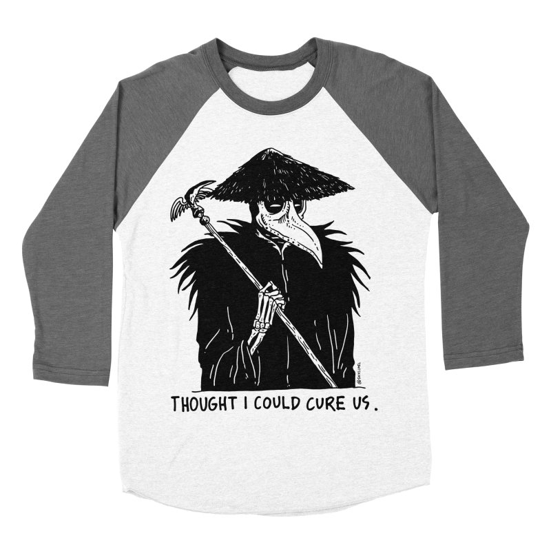 Thought I Could Cure Us Women's Baseball Triblend Longsleeve T-Shirt by skullpelillustrations's Artist Shop