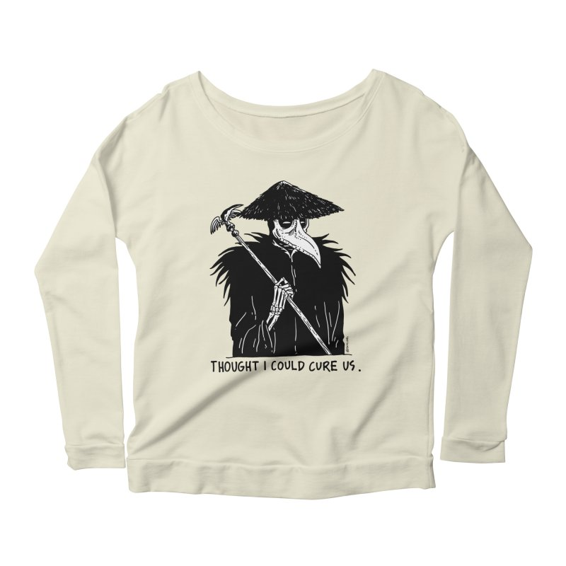Thought I Could Cure Us Women's Longsleeve Scoopneck  by skullpelillustrations's Artist Shop