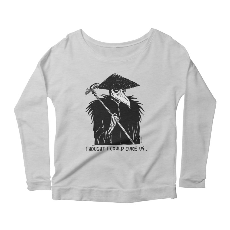 Thought I Could Cure Us Women's Scoop Neck Longsleeve T-Shirt by skullpelillustrations's Artist Shop