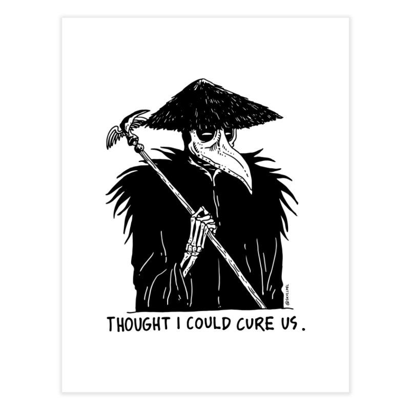 Thought I Could Cure Us Home Fine Art Print by skullpelillustrations's Artist Shop