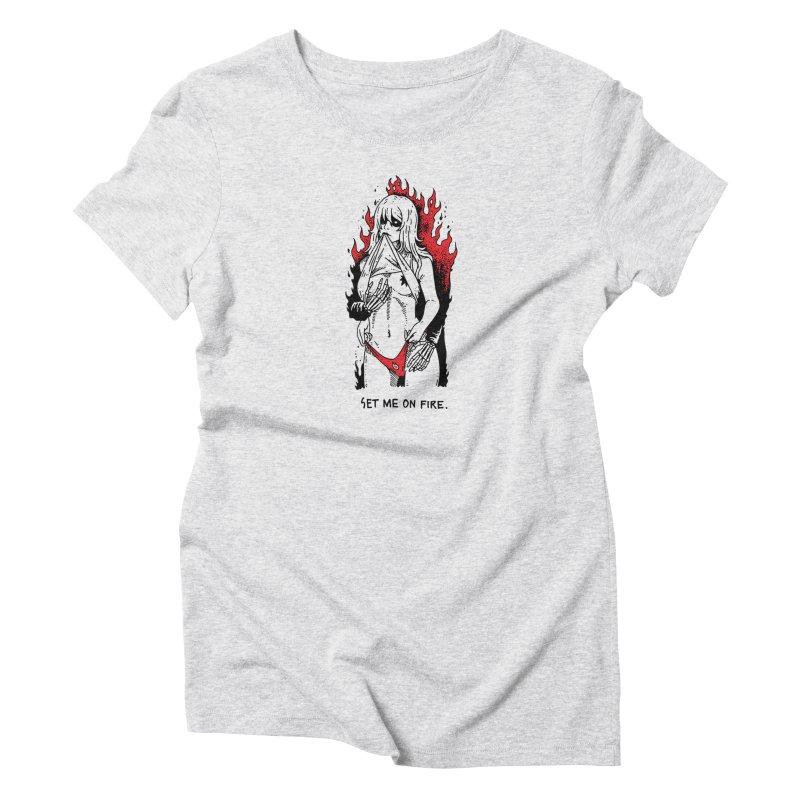 Set Me On Fire Women's T-Shirt by skullpelillustrations's Artist Shop