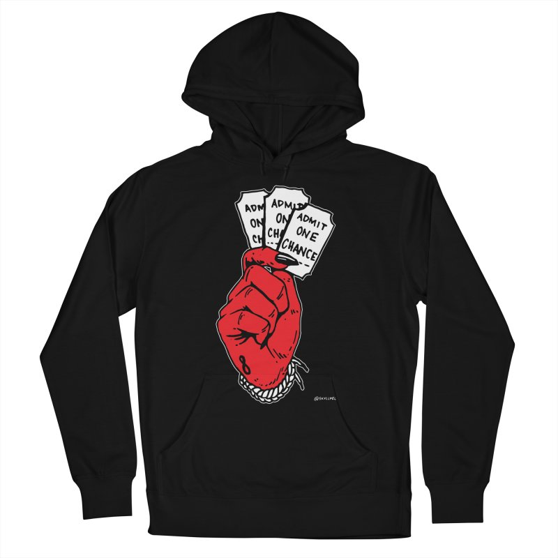 Admit One Chance Women's French Terry Pullover Hoody by skullpelillustrations's Artist Shop