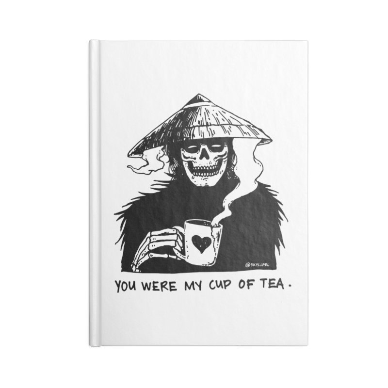 You Were My Cup of Tea Accessories Blank Journal Notebook by skullpel illustrations's Artist Shop
