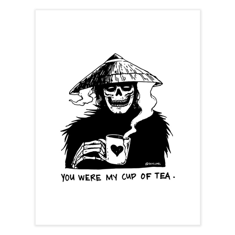 You Were My Cup of Tea Home Fine Art Print by skullpelillustrations's Artist Shop