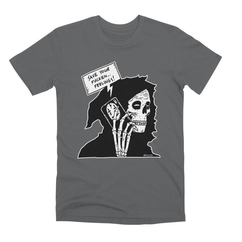 Save Your Fucken Feelings! Men's Premium T-Shirt by skullpelillustrations's Artist Shop