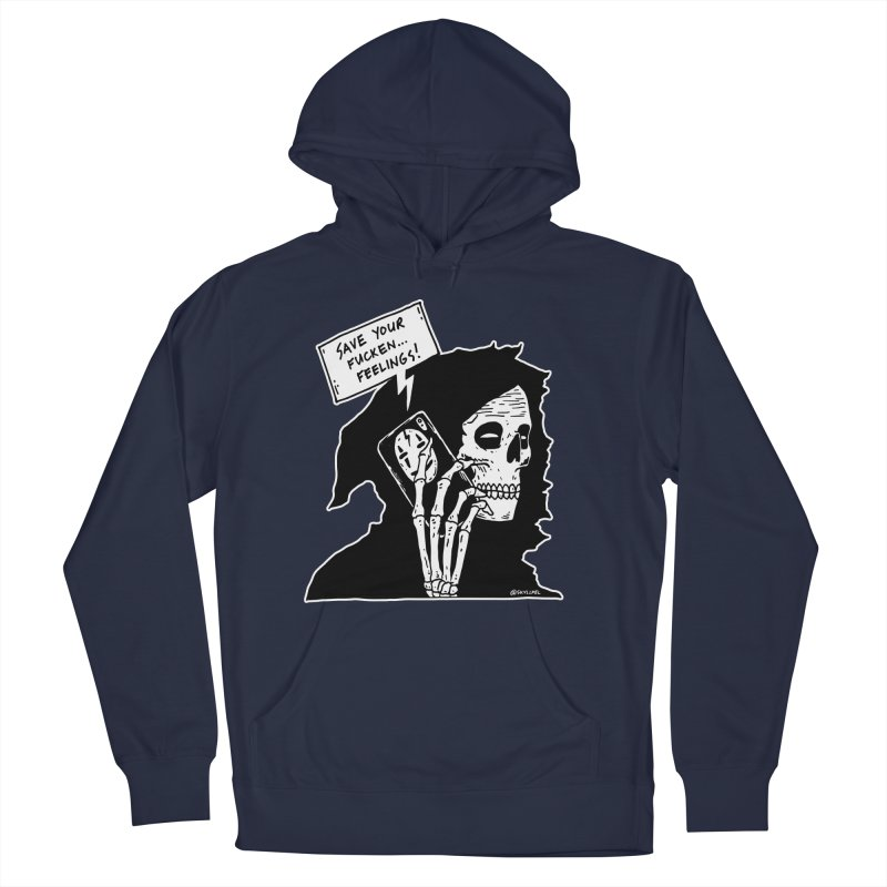 Save Your Fucken Feelings! Men's French Terry Pullover Hoody by skullpelillustrations's Artist Shop