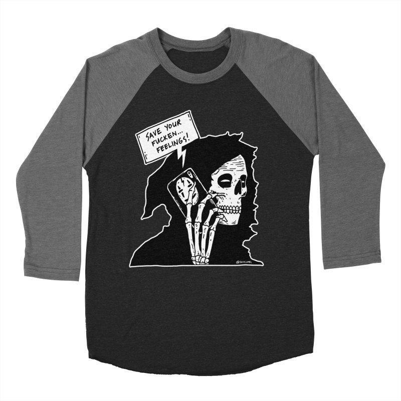 Save Your Fucken Feelings! Men's Baseball Triblend Longsleeve T-Shirt by skullpelillustrations's Artist Shop