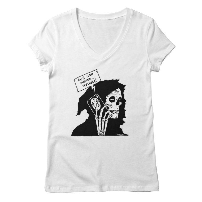 Save Your Fucken Feelings! Women's Regular V-Neck by skullpelillustrations's Artist Shop