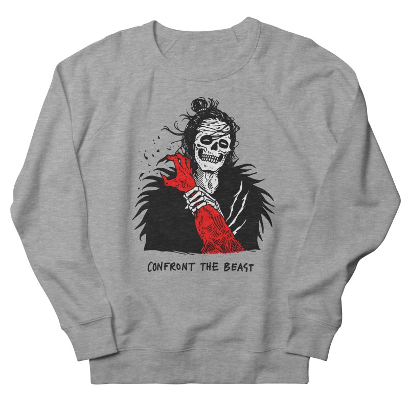 Confront The Beast Women's French Terry Sweatshirt by skullpelillustrations's Artist Shop